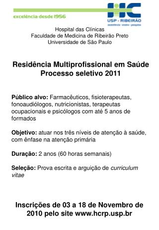 Hospital das Clínicas  Faculdade de Medicina de Ribeirão Preto Universidade de São Paulo