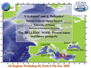 All Regions Workshop #2, Paris 5-7th Oct. 2009