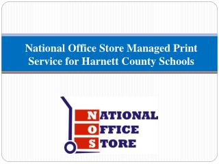 National Office Store Managed Print Service for Harnett County Schools