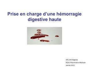 Prise en charge d'une hémorragie digestive haute