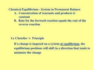 Le Chatelier 's  Principle