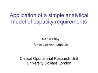 Application of a simple analytical model of capacity requirements