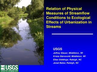 USGS Jeffrey Steuer; Middleton, WI Krista Stensvold; Middleton, WI Elise Giddings; Raleigh, NC