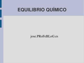 EQUILIBRIO QU�MICO
