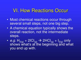 VI. How Reactions Occur