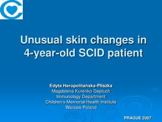 Unusual skin changes in 4-year-old SCID patient