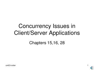 Concurrency Issues in Client/Server Applications