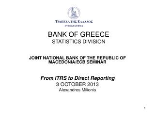 BANK OF GREECE STATISTICS DIVISION