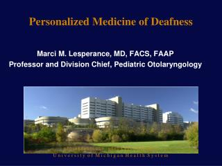 Personalized Medicine of Deafness