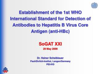 Establishment of the 1st WHO International Standard for Detection of Antibodies to Hepatitis B Virus Core Antigen anti-H