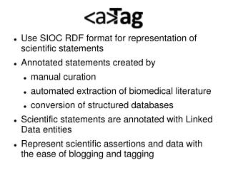 Use SIOC RDF format for representation of scientific statements Annotated statements created by