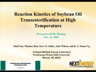 Reaction Kinetics of Soybean Oil Transesterification at High Temperature