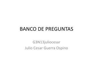 BANCO DE PREGUNTAS