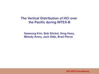 2007 INTEX Data Meeting