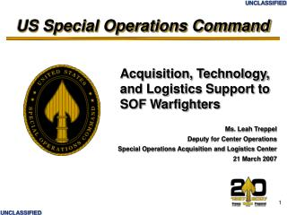 Acquisition, Technology, and Logistics Support to SOF Warfighters