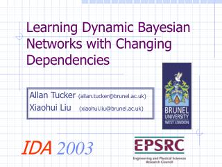 Learning Dynamic Bayesian Networks with Changing Dependencies