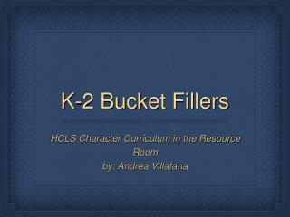 K-2 Bucket Fillers