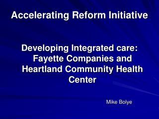 Accelerating Reform Initiative