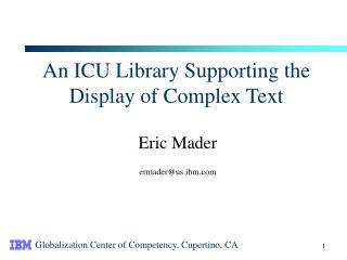 An ICU Library Supporting the Display of Complex Text