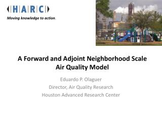 A Forward and Adjoint Neighborhood Scale Air Quality Model