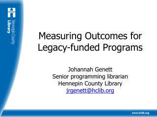 Measuring Outcomes for Legacy-funded Programs