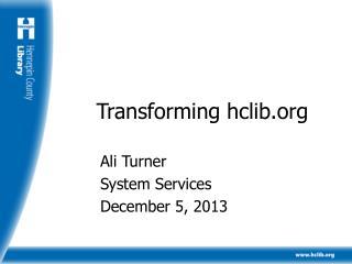 Transforming hclib