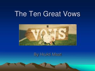 The Ten Great Vows
