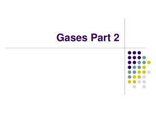 Gases Part 2