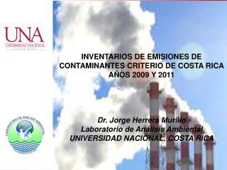 INVENTARIOS DE EMISIONES DE  CONTAMINANTES CRITERIO DE COSTA RICA  AÑOS 2009 Y 2011
