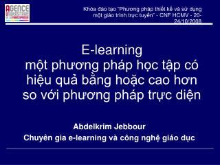 E-learning một phương pháp học tập có hiệu quả bằng hoặc cao hơn so với phương pháp trực diện