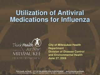 Utilization of Antiviral Medications for Influenza
