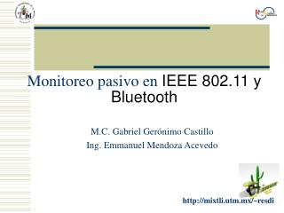 Monitoreo pasivo en  IEEE 802.11 y Bluetooth