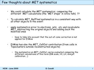 Few thoughts about MET systematics