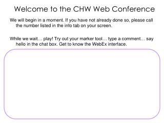 Welcome to the CHW Web Conference