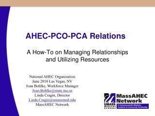 AHEC-PCO-PCA Relations