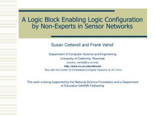 A Logic Block Enabling Logic Configuration by Non-Experts in Sensor Networks
