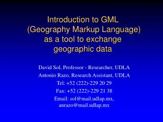Introduction to GML  Geography Markup Language  as a tool to exchange  geographic data