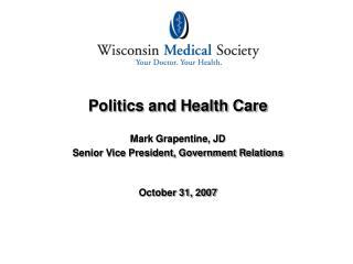 Politics and Health Care