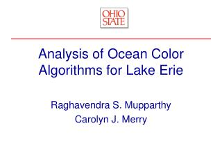 Analysis of Ocean Color Algorithms for Lake Erie