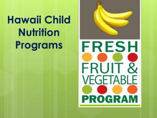 Hawaii Child Nutrition Programs