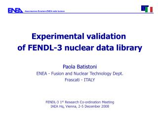 Experimental validation  of FENDL-3 nuclear data library Paola Batistoni
