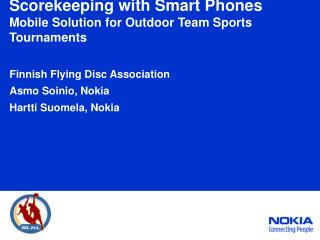 Scorekeeping with Smart Phones Mobile Solution for Outdoor Team Sports Tournaments