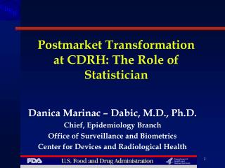 Postmarket Transformation at CDRH: The Role of Statistician