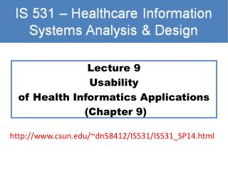 Lecture 9 Usability  of Health Informatics Applications  (Chapter 9)