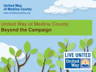 United Way of Medina County Beyond the Campaign