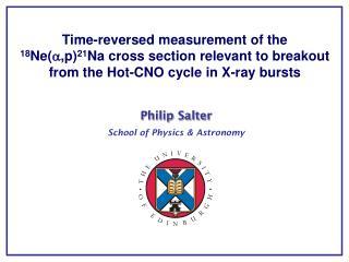 Philip Salter School of Physics & Astronomy