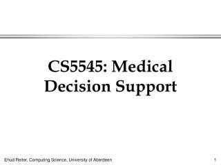 CS5545: Medical Decision Support