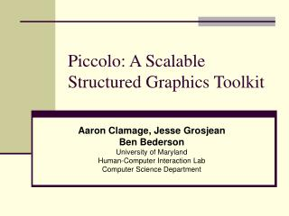 Piccolo: A Scalable Structured Graphics Toolkit