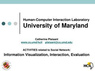 Human-Computer Interaction Laboratory University of Maryland