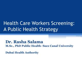Health Care Workers Screening: A Public Health Strategy